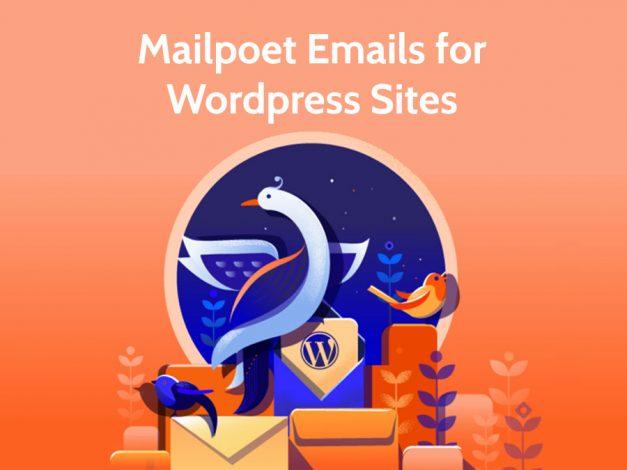 Mailpoet Email Marketing for Wordpress